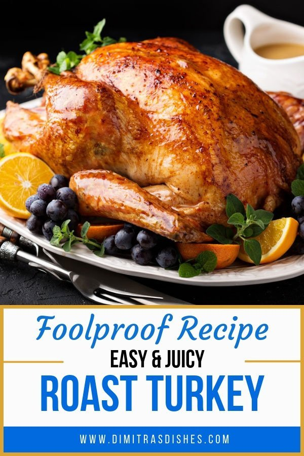 Learn how to make easy and juicy roast turkey with this foolproof recipe. Great for Thanksgiving or Christmas dinner.