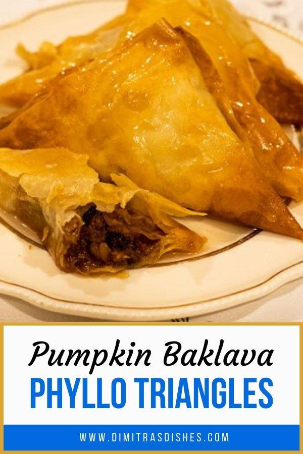 Greek dessert that's full of fall flavor -- Crunchy pumpkin baklava phyllo triangles.